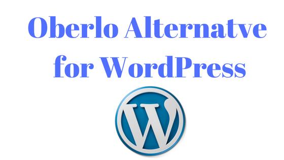 oberlo alternative for wordpress